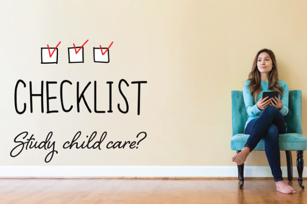 Are you ready to study child care?