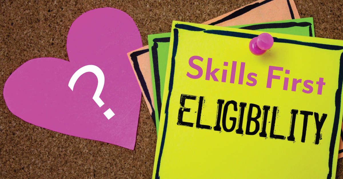 Skills first funding eligibility