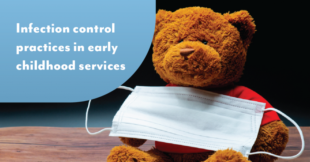 Infection control practices in early childhood services