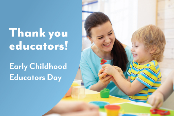 Saying thanks on Early Childhood Educator's Day