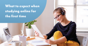 What to expect when studying online