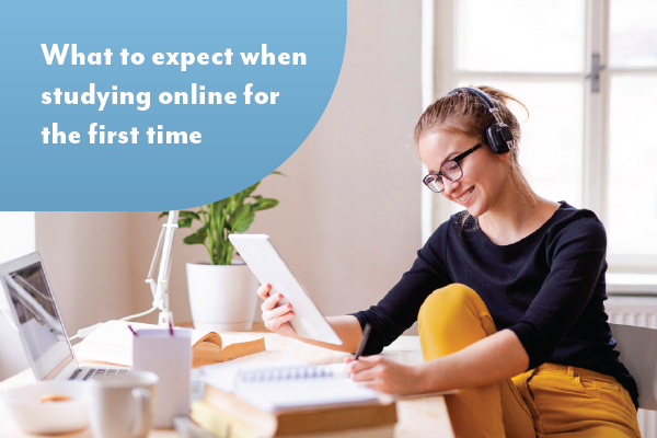 What to expect when studying online for the first time