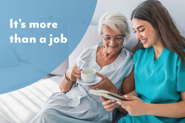 Aged care – more than just a job